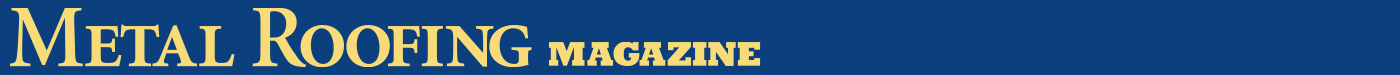Metal Roofing Magazine